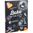 Bake & the City - book