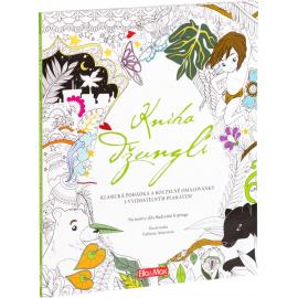 Kniha džunglí - klasická pohádka a kouzelné omalovánky