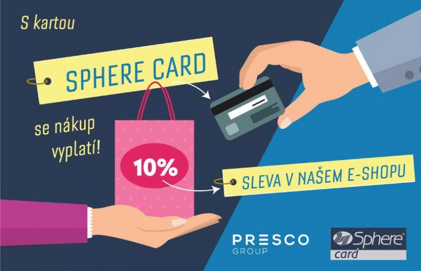 S VĚRNOSTNÍ KARTOU SPHERE CARD JE NÁKUP VÝHODNĚJŠÍ!