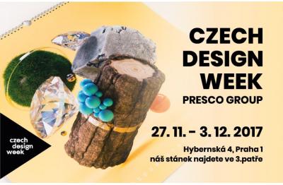 PRESCO NA CZECH DESIGN WEEKU 27.11. - 3.12. 2017