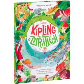 Rudyard KIPLING O ZVÍŘÁTKÁCH – Veršované povídky