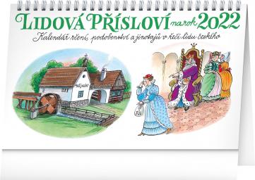 Stolní kalendář Lidová přísloví II. na rok 2022 – Kamila Skopová, 23,1 × 14,5 cm