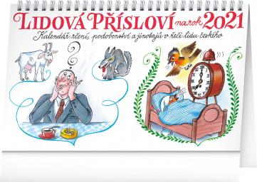 Stolní kalendář Lidová přísloví na rok 2021 – Kamila Skopová, 23,1 × 14,5 cm