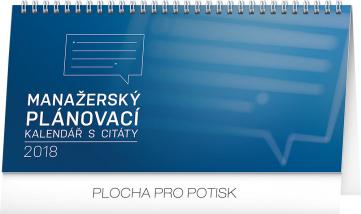 Stolní kalendář Manažerský s citáty 2018, 25 x 12,5 cm
