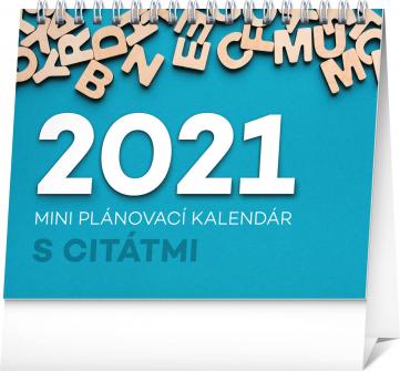 Stolní kalendář Plánovací s citátmi SK 2021, 16,5 × 13 cm