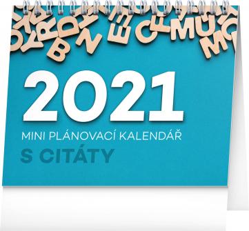 Stolní kalendář Plánovací s citáty 2021, 16,5 × 13 cm