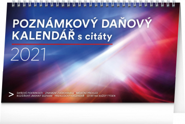 Stolní kalendář Poznámkový daňový s citáty 2021, 25 × 14,5 cm