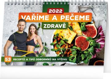 Stolní kalendář Vaříme a pečeme zdravě 2022, 23,1 × 14,5 cm